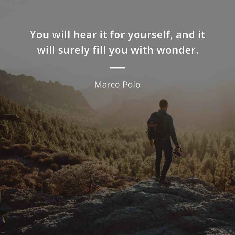 Marco Polo Frase You Will Hear It For Yourself And It