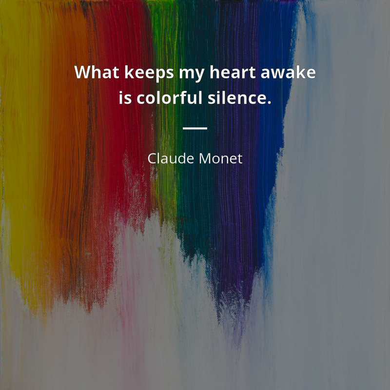 Claude Monet Frase What Keeps My Heart Awake Is Colorful